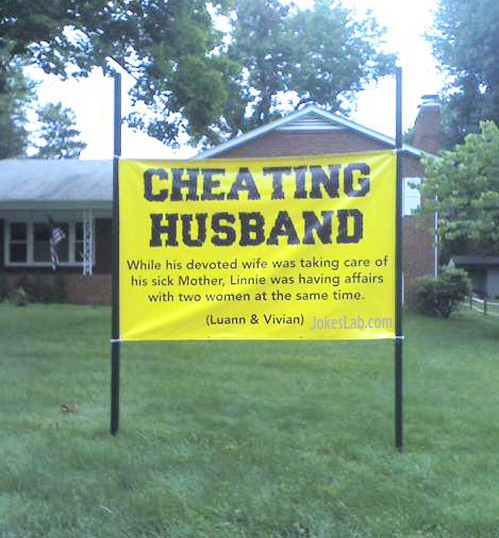 funny yard sign, cheating husband